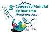 3º Congreso Mundial de Autismo, Monterrey 2010