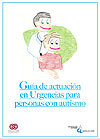 Guía de actuación en Urgencias para personas con autismo.